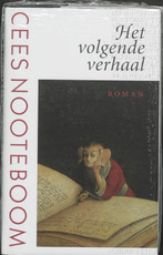 Het volgende verhaal - Cees Nooteboom (ISBN 9789029535526)