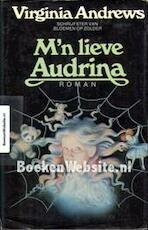 M'n lieve Audrina - Virginia Andrews, Parma van Loon (ISBN 9789032501907)