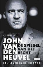 De spiegel van het recht - John van den Heuvel (ISBN 9789048841394)