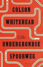 De ondergrondse spoorweg - Colson Whitehead (ISBN 9789462537071)