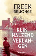 Reikhalzend verlangen - Freek de Jonge (ISBN 9789025451462)