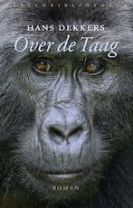 Over de Taag - Hans Dekkers (ISBN 9789028427310)