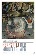 Herfsttij der middeleeuwen - Johan Huizinga (ISBN 9789045035352)
