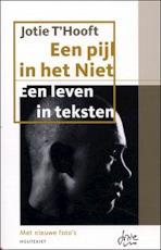 Een pijl in het Niet - Jotie 'T Hooft (ISBN 9789052408804)