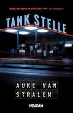 Tankstelle - Auke van Stralen (ISBN 9789046815816)