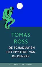 De Schaduw en het mysterie van De Denker (set van 10 exx) - Tomas Ross