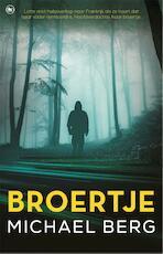 Broertje - Michael Berg (ISBN 9789044351118)