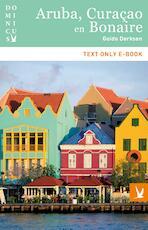Aruba, Curacao en Bonaire - Guido Derksen (ISBN 9789025763992)