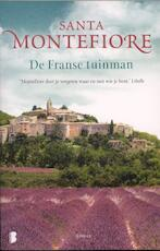 de Franse tuinman - Santa Montefiore (ISBN 9789022561683)