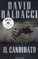 Il candidato - David Baldacci (ISBN 9788804544159)