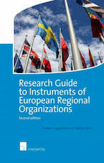 Research Guide to Instruments of European Regional Organizations - Frederic Eggermont, Stefaan Smis (ISBN 9781780683119)