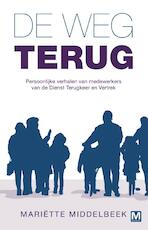 De weg terug - Mariette Middelbeek (ISBN 9789460683725)