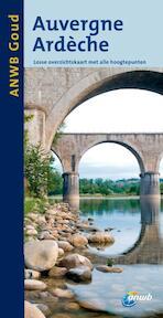 Auvergne, Ardeche (ISBN 9789018031145)