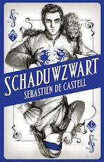 Schaduwzwart - Sebastien de Castell (ISBN 9789030503668)