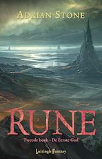 Rune 2 - De eerste God - Adrian Stone (ISBN 9789024581511)