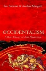 Occidentalism - Ian Buruma, Avishai Margalit (ISBN 9781843542872)
