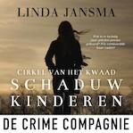 Schaduwkinderen - Linda Jansma (ISBN 9789461092922)