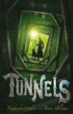 Tunnels - Roderick Gordon, Brian Williams (ISBN 9781905294428)