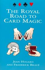 The Royal Road to Card Magic - Jean Hugard (ISBN 9780486408439)