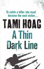 A thin dark line - Tami Hoag (ISBN 9781409121480)