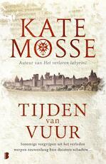 Tijden van vuur - Kate Mosse (ISBN 9789022583586)