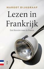 Lezen in Frankrijk - Margot Dijkgraaf (ISBN 9789462982529)