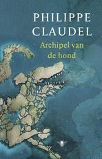 Archipel van de hond - Philippe Claudel (ISBN 9789403125404)