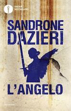 L'angelo - Sandrone Dazieri (ISBN 9788804681113)