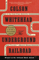 The Underground Railroad - Colson Whitehead (ISBN 9780525435709)