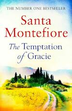 The Temptation of Gracie - Santa Montefiore (ISBN 9781471169595)