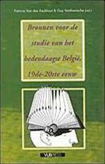 Bronnen voor de studie van het hedendaagse België, 19de - 20ste eeuw
