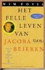 Het felle leven van Jacoba van Beieren - Wim Povel (ISBN 9789071380976)