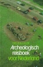 Archeologisch reisboek voor Nederland - R. H. J. Klok (ISBN 9789022836163)