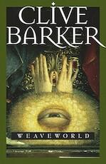 Weaveworld - Clive Barker (ISBN 9780743417358)