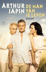 De man van je leven - Arthur Japin (ISBN 9789029526661)