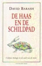De haas en de schildpad - David Barash, Barbara de Lange (ISBN 9789035104723)