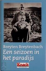 Een seizoen in het paradijs - Breyten Breytenbach