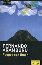 Fuegos con limón - Fernando Aramburu (ISBN 9788490665367)