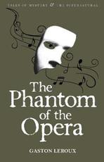 Phantom of the Opera - Gaston Leroux (ISBN 9781840220735)