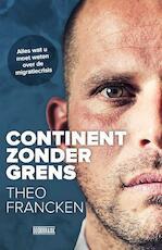 Continent zonder grens - Joren Vermeersch, Theo Francken (ISBN 9789492639165)