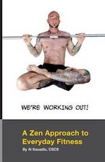We're Working Out! - Al Kavadlo (ISBN 9781491031735)