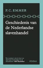 Geschiedenis van de Nederlandse slavenhandel - Piet Emmer (ISBN 9789046824375)