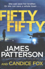 Fifty Fifty - James Patterson, Candice Fox (ISBN 9781780897110)