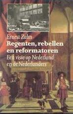Regenten rebellen en reformatoren