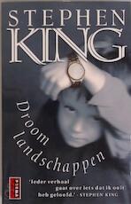 Droomlandschappen - Stephen King, Frank de Groot (ISBN 9789024543427)