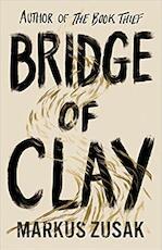 Bridge of Clay - Markus Zusak (ISBN 9780857525956)