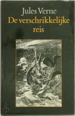 De Verschrikkelijke reis - Jules Verne, George Roux, Anita van der Ven (ISBN 9062134744)