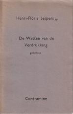 De Wetten van de Verdrukking [luxe-ex.] - Henri-Floris Jespers (ISBN 9789062806478)