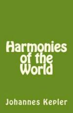 Harmonies of the World - Johannes Kepler (ISBN 9781496085160)