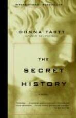 THE SECRET HISTORY - Donna Tartt (ISBN 9781400031702)